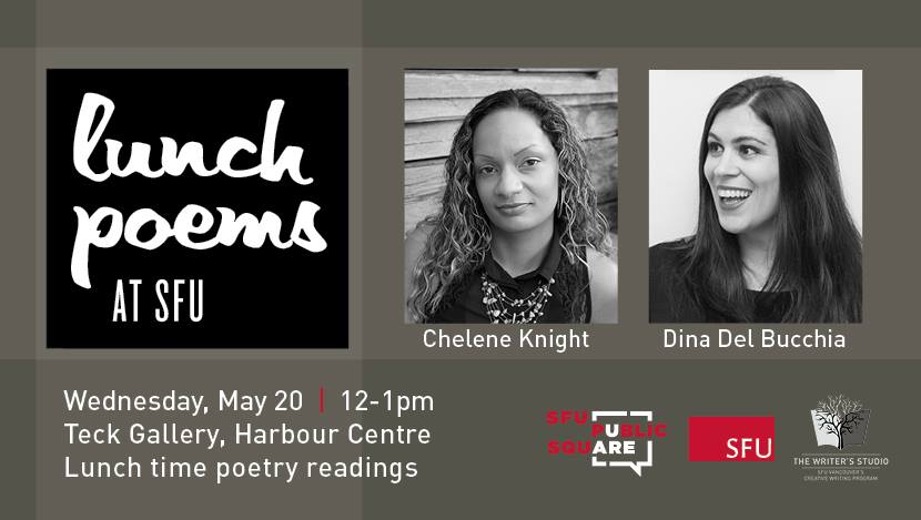 Lunch Poems at SFU - Chelene Knight & Dina Del Bucchia